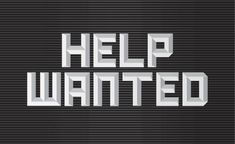 Help Wanted #type