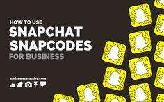 How to Use Snapchat Snapcodes to Promote Your Business (Vector Image Download and Customization)