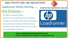 computertrainingsonline.com is offering Advanced Loadrunner Online Training and Placement in USA, UK, Canada, Aus  http://www.computertrainingsonline.com/loadrunner-training-online-course/