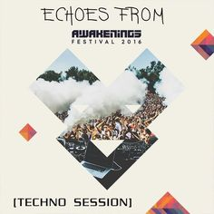 "Check out ""Echoes from Awakenings Festival 2016 [Techno Session]"" by Leandro Papa on Mixcloud"