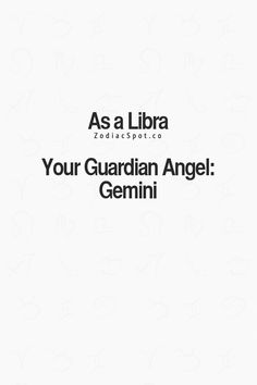 zodiacspot: Find your Zodiac guardian angel here. Crazy because honestly my grandfather zodiac sign is gemini and has my back no matter what and has been here for since day one. Love this.