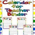 UPDATED for the 2013-2014 school year!!  This FREE colorful month-by-month calendar can easily be printed to add to your lesson plan binder!!     I hope you find this organizational tool use...