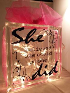 She believed she could - Deco Block with light