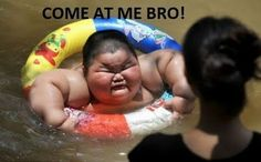 come at me bro fat chinese kid