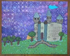 Princess Castle ORIGINAL PAINTING. Verse, poem, scripture opt. Purple, pink, green, brown ... or made to order, your choice of colors. 8x10