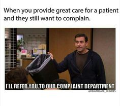 Let me refer you to the complaint department asshole. - Nursing Meme - Let me refer you to the complaint department asshole. The post Let me refer you to the complaint department asshole. appeared first on Gag Dad. Nursing Notes, Icu Nursing, Funny Nursing, Nursing Career, Nursing Tips, Rn Humor, Nurse Humor, Medical Memes, Funny Medical