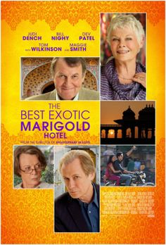 The Best Exotic Marigold Hotel. Bloody Brilliant!!!! Funny and poignant at the same time :-)
