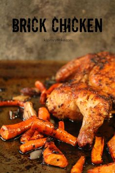 Brick Chicken | kissmysmoke.com | Seriously easy to make and the taste is out of this world. This method is a great way to ensure your chicken is cooked evenly and perfectly. I mean just look at this thing, it's grilled chicken perfection.