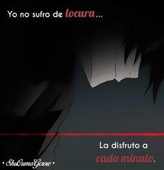 Yo no sufro de locura #ShuOumaGcrow #Anime #Frases_anime #frases