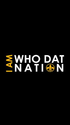 I am Who Dat