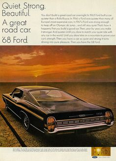 """1968 Car Ad, Ford XL Fastback, """"Quiet. Strong. Beautiful."""" 