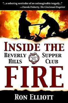 http://en.wikipedia.org/wiki/Beverly_Hills_Supper_Club_fire -  - Inside the Beverly Hills Supper Club Fire