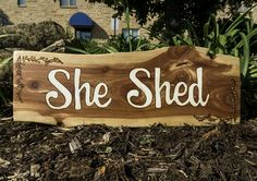 Man Caves are out and She Sheds are in Get that lovely woman in your life a custom 'She Shed' sign to hang in her safe haven. #fingerprintwoodwork