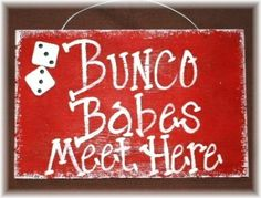 Bunco Themes | Bunco Sign. I need to make this. | Party/Bunco ideas