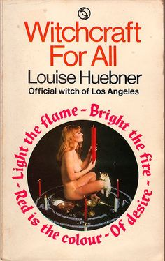 Witchcraft for All - Louise Huebner