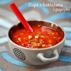 zupa bakłażanowo-paprykowa Stuffed Pepper Soup, Stuffed Peppers, My Favorite Food, Favorite Recipes, I Foods, Clean Eating, Food And Drink, Cooking Recipes, Diet