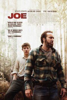 Joe Movie Poster.  Finally!  Nick Cage in an actual movie, with characters and everything!