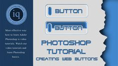 Photoshop For Beginners: Creating Fancy Web Buttons - Photography Website Video Training 101