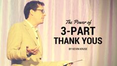 The Power of 3-Part Thank-You's