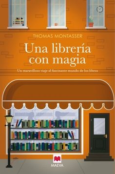 Ediciones Maeva - Éxitos literarios - Una librería con magia