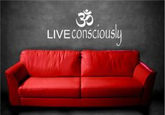 Vinyl Wall Decal Art Saying Decor Quote Live Consciously