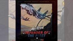 Meteor - Defender of the Fleet (Heatblur F-14 Original Soundtrack) - f...