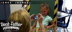 Back to School: Kindergarten Begins... and a New Leader will Rise