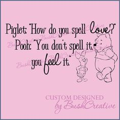 Winnie the Pooh Wall Decal Piglet to Pooh Nursery Quote. $35.00, via Etsy.