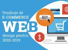 Un articol despre tendințe de E-commerce web design pentru 2018-2019