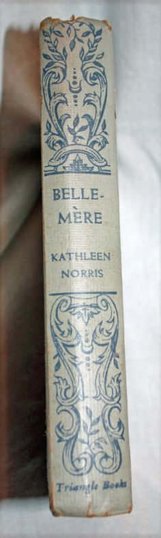 Belle-Mere by Kathleen Norris Triangle Books by pennysprizedpicks