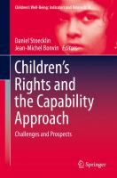 Children's rights and the capability approach : challenges and prospects / Daniel Stoecklin, Jean-Michel Bonvin, editors