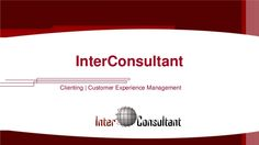 InterConsultant | Clienting | Customer Experience Management Consulting | #CasosExito | #CRM #CEM # ClientingXp