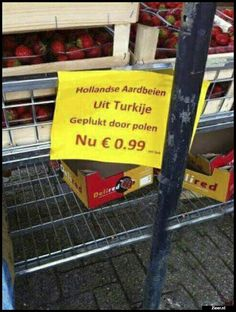 Hollandse Aardbeien ... Wtf Funny, Funny Texts, Hilarious, Funny Cartoons, Funny Comics, Funny Translations, Retail Humor, Punny Puns, Funny Signs