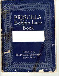 Priscilla Bobbin Lace Book, 1911