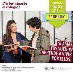 #AdmisiónUSMP | Alcanza tus sueños y aprende a vivir por ellos en la Universidad de San Martín de Porres. Examen de Admisión: 10 de julio.