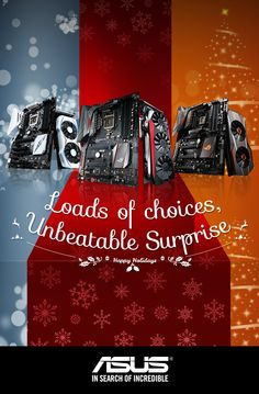 You could celebrate #Xmas once a year. With ASUS, you are celebrating for the whole year.