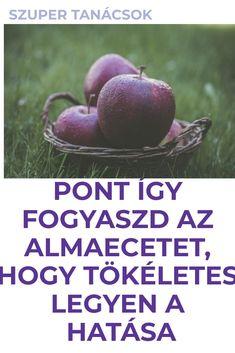 Az almaecet egészségügyi hatásai a megfelelő fogyasztással #almaecet #egészség