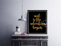 So the #adventure begins | #Gold #fonts | Art Print | #Inspiration Poster | #HomeDecor Print | #Printable Quote | #Typography | #Motivation Quote by InspirationWallDecor on Etsy. Check more #digitalprint #walldecor #artprint themed at my #etsy store:  www.etsy.com/shop/InspirationWallDecor