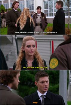 Supernatural 11x12 Don't You Forget About Me // Claire: O, but the fake FBI can? Dean: Hey!