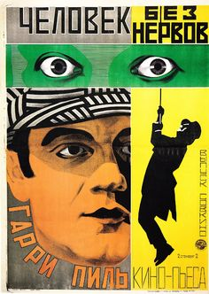 Soviet poster for Der Mann ohne Nerven (A Man without Nerves) with Harry Piel, 1924 Poster by the Stenberg brothers Source Vintage Movies, Vintage Posters, Vintage Prints, Vintage Ads, Eslava, Pop Art, Russian Constructivism, Soviet Art, Vintage Graphic Design