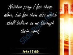0514 john 1720 my prayer is not for them power powerpoint church sermon Slide05http://www.slideteam.net