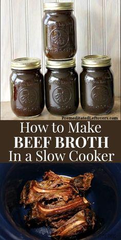 Slow Cooker Bone Broth, Beef Bone Broth, Slow Cooker Beef, Slow Cooker Recipes, Crockpot Recipes, Soup Recipes, Bone Soup, Beef Stock Recipes, Recipes Using Beef Broth