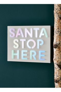 Colour Changing Santa Stop Here Sign
