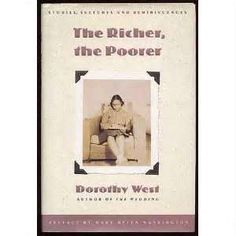 """""""The Richer, the Poorer"""", by Dorothy West... My favorite short story author."""
