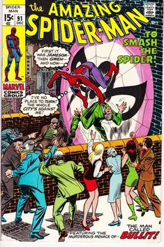 """Sleazy politician Sam Bullitt targets Spider-Man in """"To Smash the Spider. Script by Stan Lee, pencils by Gil Kane, inks by John Romita Sr. Reprinted in Marvel Tales # Pu blisher: Marvel. Marvel Comics, Marvel Comic Books, Marvel Characters, Spiderman Marvel, Marvel Heroes, Marvel Dc, Amazing Spider Man Comic, Amazing Spiderman, Silver Age Comics"""