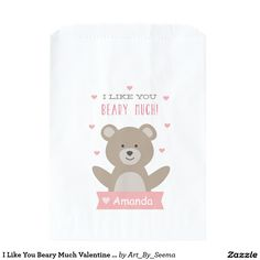 I Like You Beary Much Valentine Favor Bag