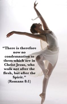 "Walking in the Spirit ""There is therefore now no condemnation to them which are in Christ Jesus, who walk not after the flesh, but after the Spirit."" (Romans 8:1)"