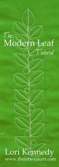 The Modern Leaf, Free Motion Quilting - I like this. Maybe for my Christmas quilt?