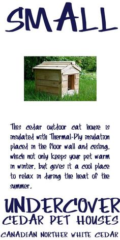 Cedar is the wood of choice for long outdoor use and will last a lifetime. This outdoor cat house is big enough to accommodate 1 averaged sized cat. Outside Cat Shelter, Outside Cat House, Outdoor Cat Shelter, Cats Outside, Outdoor Cats, Heated Outdoor Cat House, Northern White Cedar, Pet Houses, Warm In The Winter