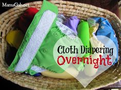 The Secret to Cloth Diapering at Night! Mom of three shares her tried-and-true method to prevent those frustrating middle-of-the-night leaks!